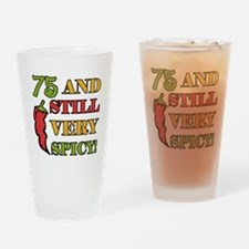 Spicy At 75 Years Old Drinking Glass