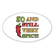 Spicy At 80 Years Old Decal