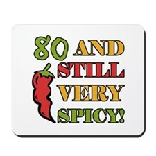 Spicy At 80 Years Old Mousepad