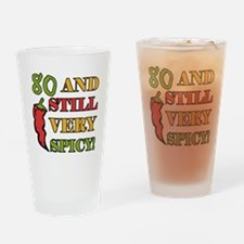 Spicy At 80 Years Old Drinking Glass