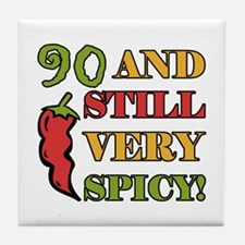 Spicy At 90 Years Old Tile Coaster