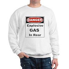 Danger Explosive Gas In Rear Sweatshirt