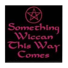 Something Wiccan Tile Coaster