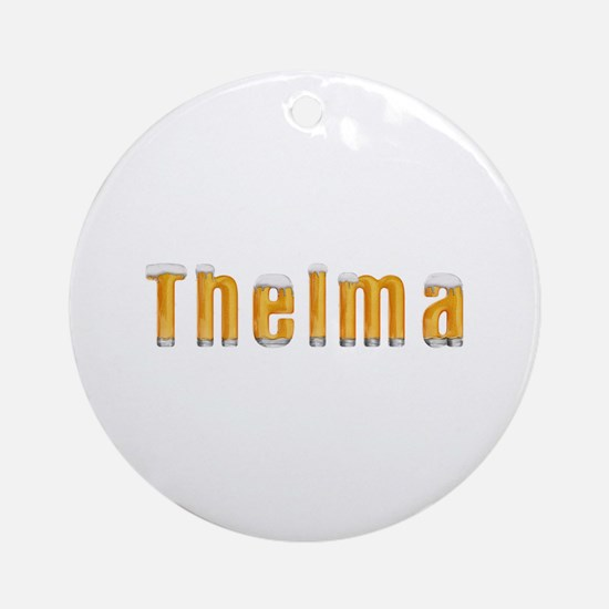 Thelma Beer Round Ornament