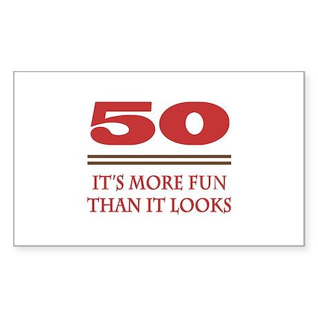 50 Is Fun Sticker (Rectangle)