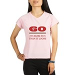 60 Is Fun Performance Dry T-Shirt