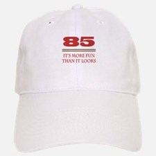 85 Is Fun Baseball Baseball Cap
