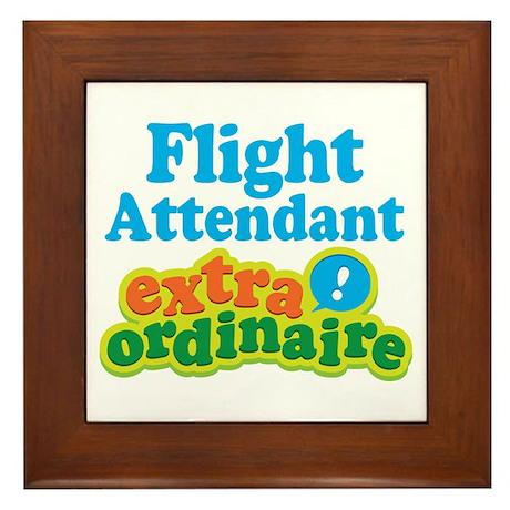 Flight Attendant Extraordinaire Framed Tile