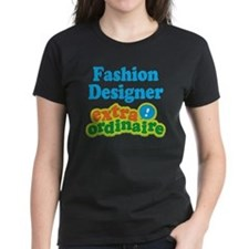 Fashion Designer Extraordinaire Tee