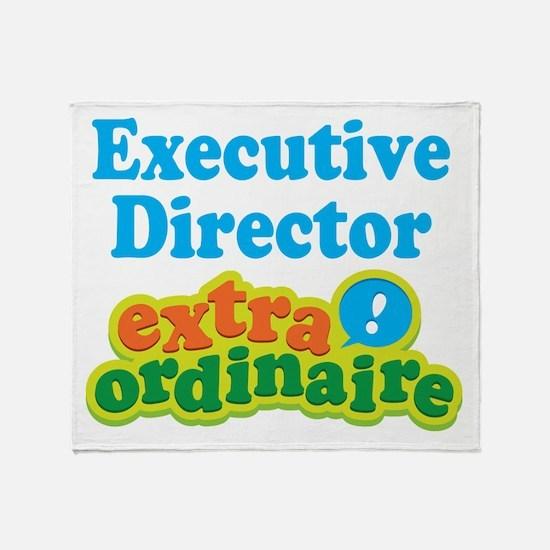 Executive Director Extraordinaire Throw Blanket