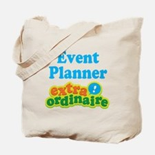 Event Planner Extraordinaire Tote Bag