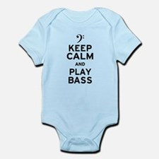 Keep Calm and Play Bass Infant Bodysuit