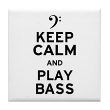Keep Calm and Play Bass Tile Coaster