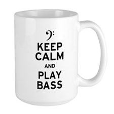 Keep Calm and Play Bass Mug