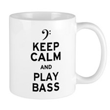 Keep Calm and Play Bass Small Mugs