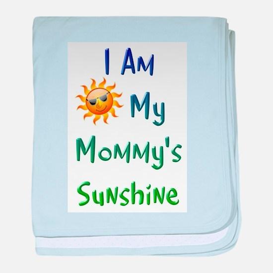 I Am My Mommy's Sunshine baby blanket