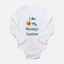 I Am My Mommy's Sunshine Long Sleeve Infant Bodysu
