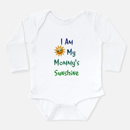 I Am My Mommy's Sunshine Long Sleeve Infant Bodysu