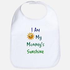 I Am My Mommy's Sunshine Bib