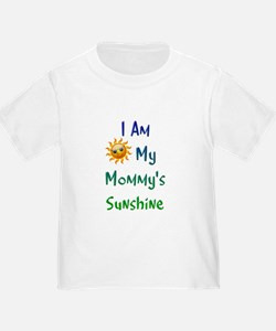 I Am My Mommy's Sunshine T