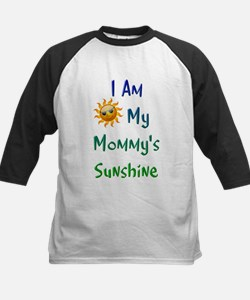 I Am My Mommy's Sunshine Tee