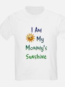I Am My Mommy's Sunshine T-Shirt