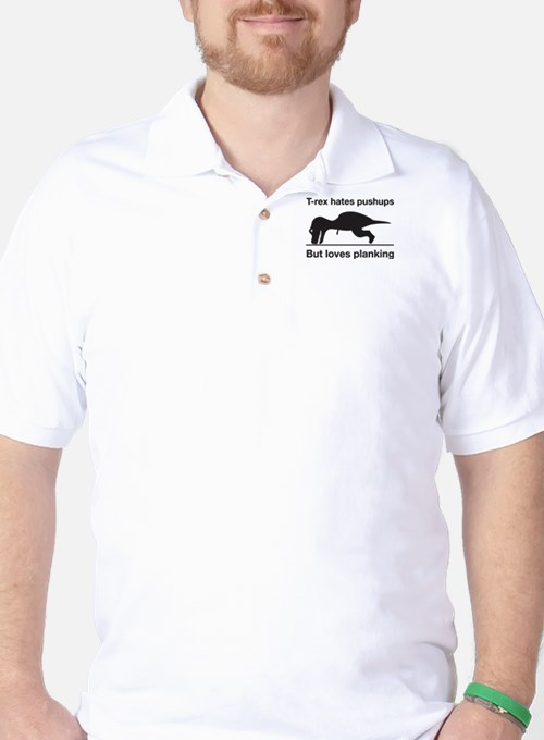 T-Rex Trying Pushups Golf Shirt