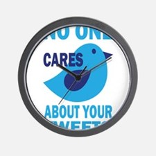 No One Cares About Your Tweets Wall Clock