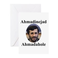 Ahmadinejad Ahmadahole Greeting Cards (Package of