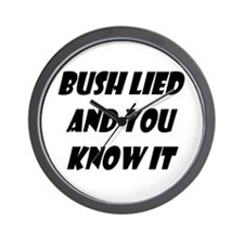 Bush Lied and You Know It Wall Clock