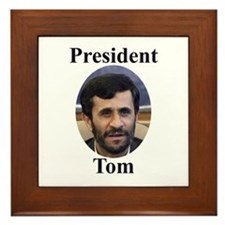 President Tom of Iran Framed Tile