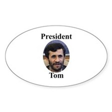 President Tom of Iran Oval Decal