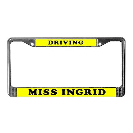 Driving Miss Ingrid License Plate Frame