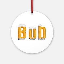 Bob Beer Round Ornament
