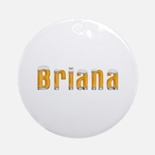 Briana Beer Round Ornament