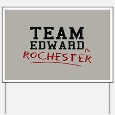 Team Edward Rochester Yard Sign