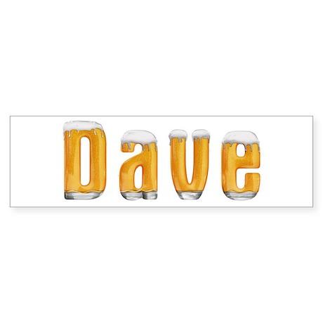 Dave Beer Bumper Sticker