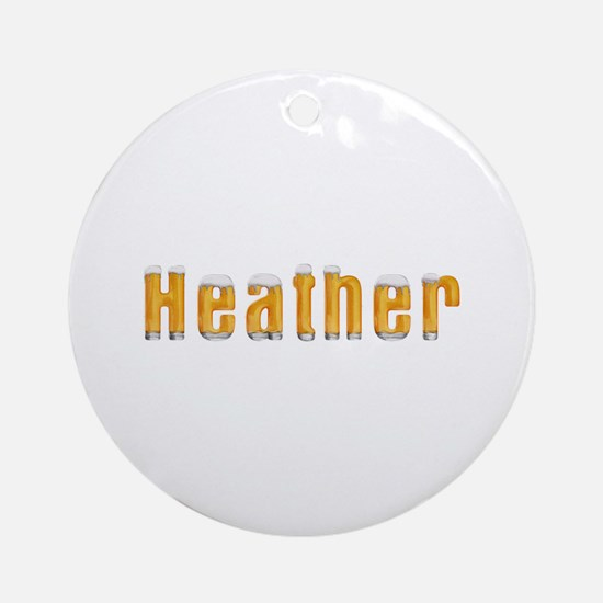 Heather Beer Round Ornament