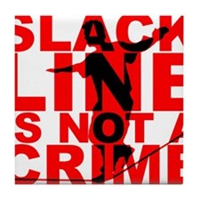 Slack Line Is Not A Crime T-Shirt Slackline Tile C