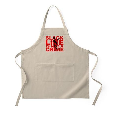 Slack Line Is Not A Crime T-Shirt Slackline Apron