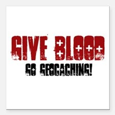 "Give Blood! Square Car Magnet 3"" x 3"""