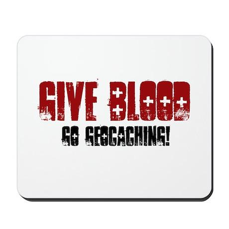 Give Blood! Mousepad