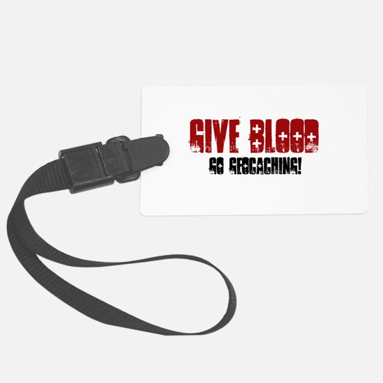 Give Blood! Luggage Tag
