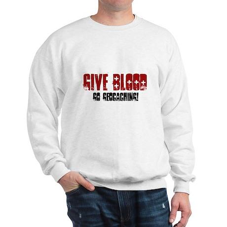 Give Blood! Sweatshirt
