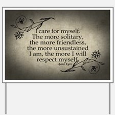 Jane Eyre Care For Myself Yard Sign