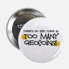 "Too Many Geocoins 2.25"" Button"