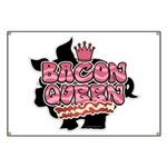 Bacon Queen Banner