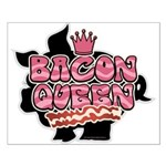 Bacon Queen Small Poster
