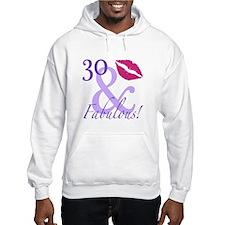 30 And Fabulous! Hoodie