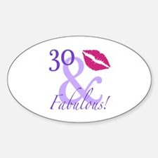 30 And Fabulous! Decal